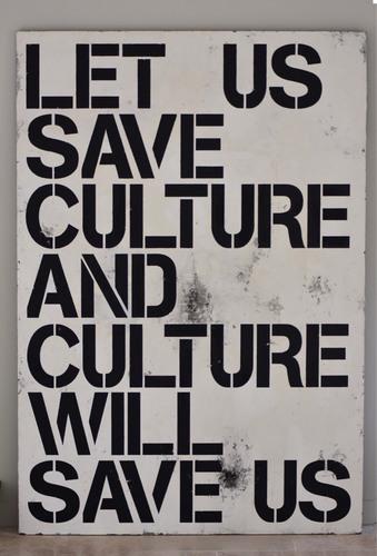 Let us save culture